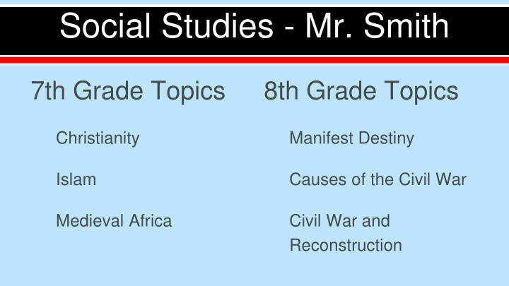 Social Studies - Mr. Smith