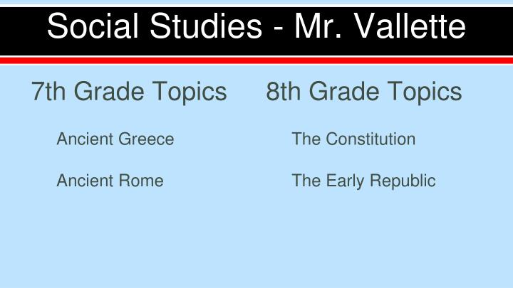 Social Studies - Mr. Vallette