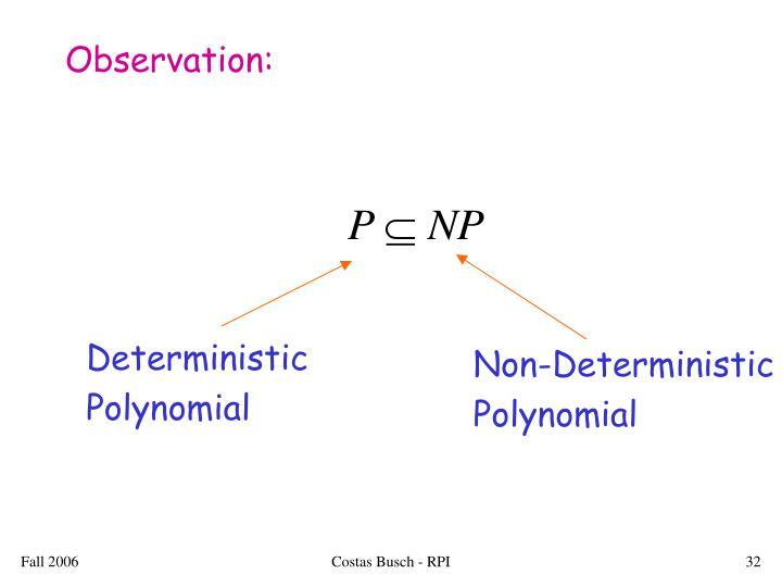 Observation: