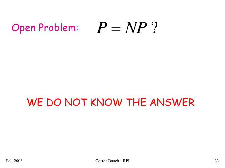 Open Problem: