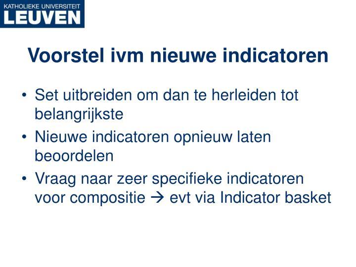 Voorstel ivm nieuwe indicatoren
