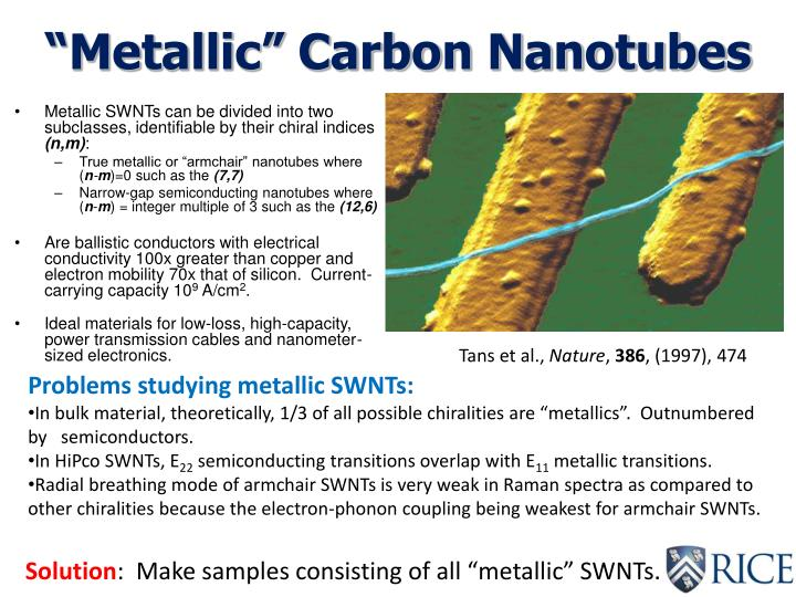Metallic carbon nanotubes