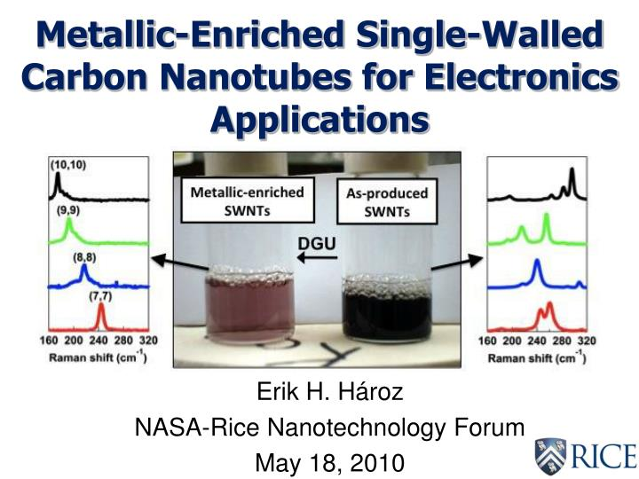 Metallic enriched single walled carbon nanotubes for electronics applications
