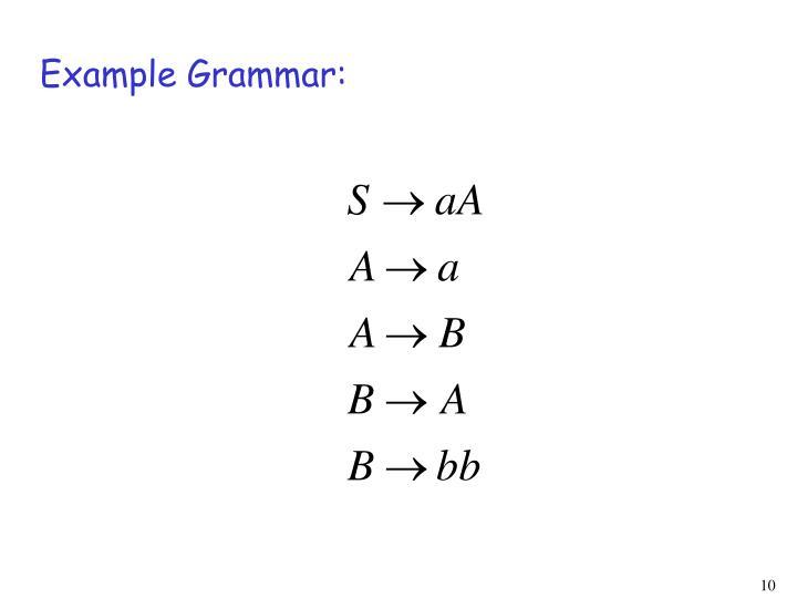 Example Grammar: