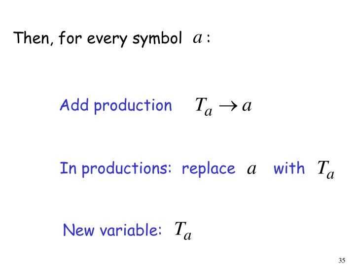 Then, for every symbol     :