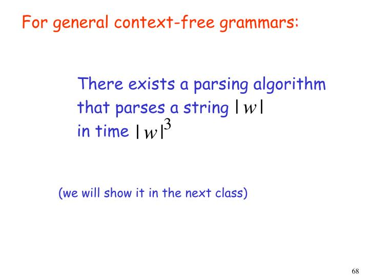 For general context-free grammars: