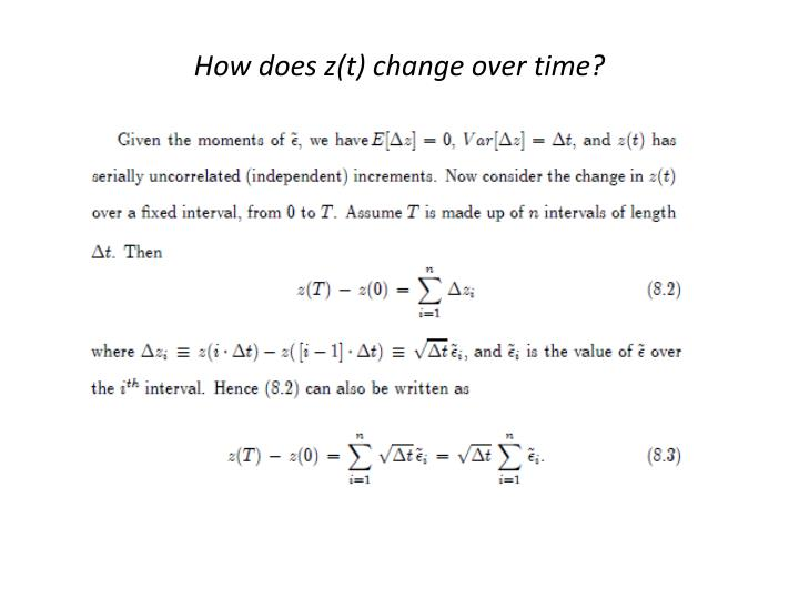 How does z(t) change over time?
