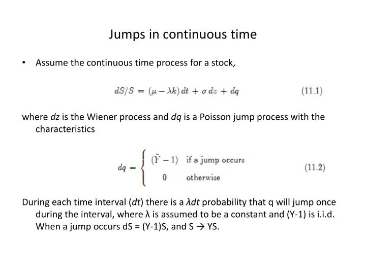Jumps in continuous time