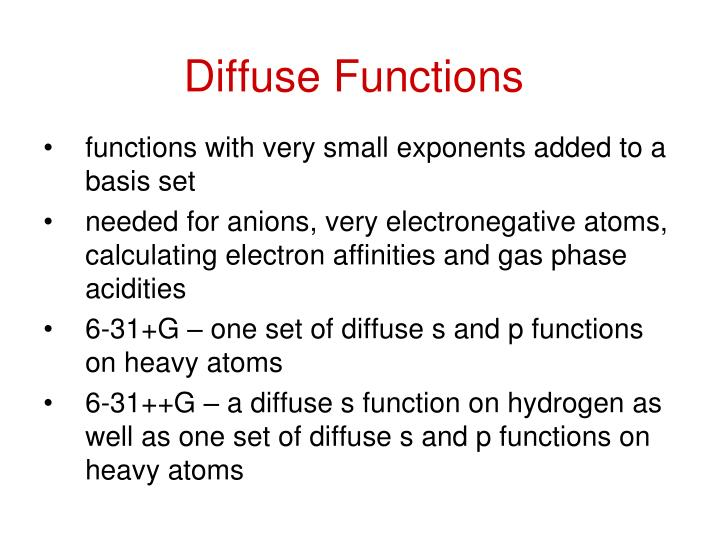 Diffuse Functions