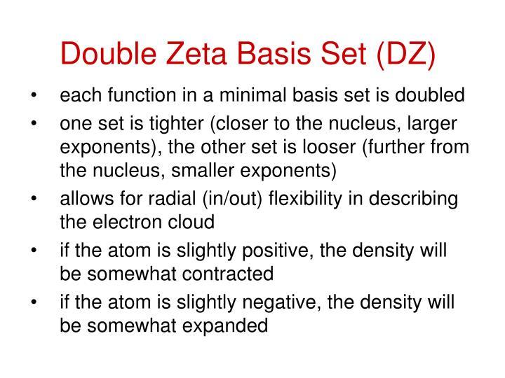 Double Zeta Basis Set (DZ)