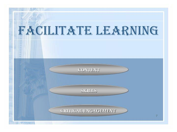 FACILITATE LEARNING