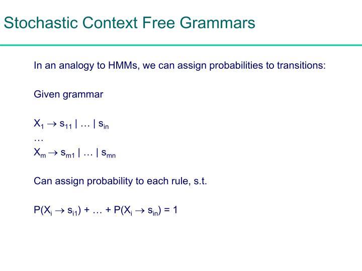 Stochastic Context Free Grammars
