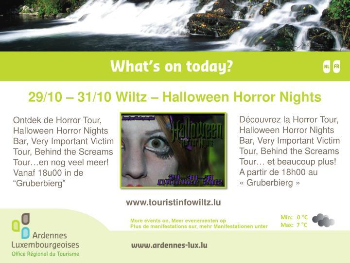 29/10 – 31/10 Wiltz – Halloween Horror Nights