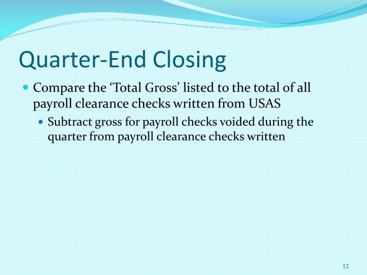 Quarter-End Closing