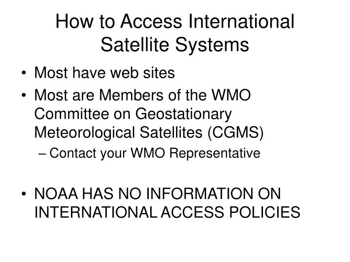 How to Access International Satellite Systems