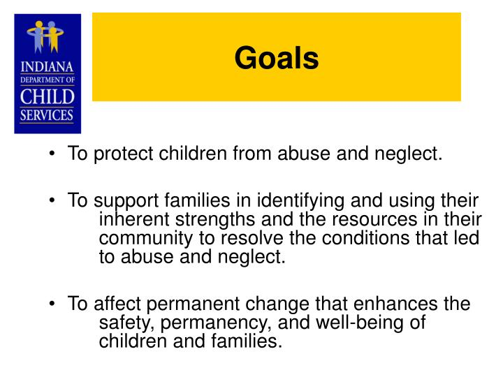To protect children from abuse and neglect.