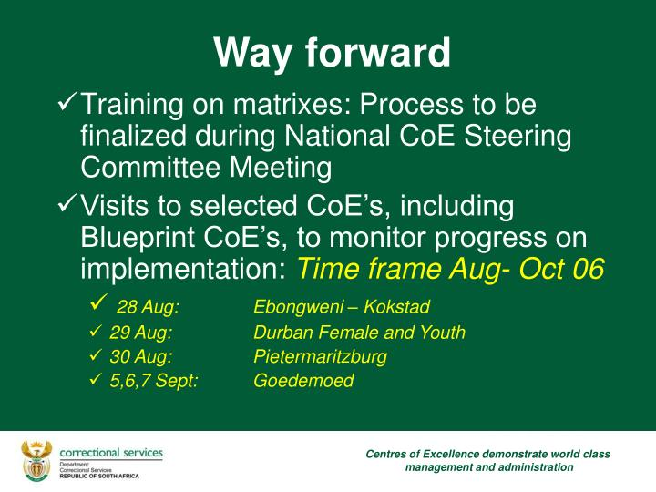 Training on matrixes: Process to be finalized during National CoE Steering Committee Meeting