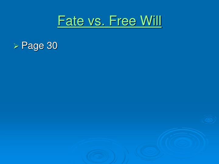 Fate vs. Free Will