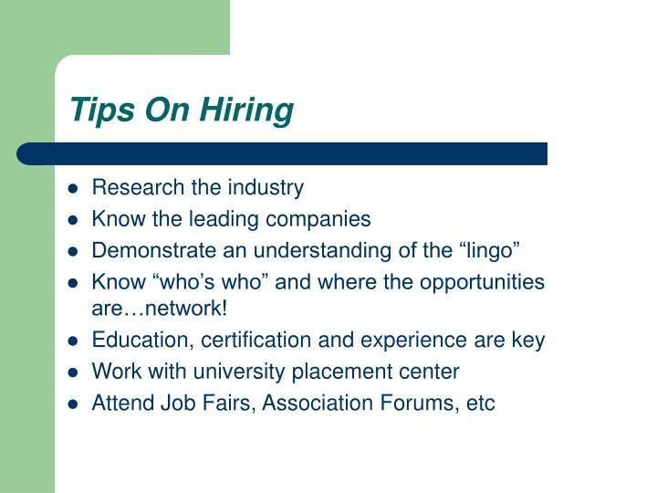 Tips On Hiring