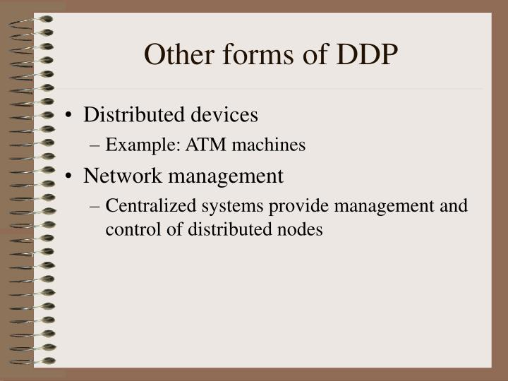 Other forms of DDP