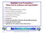 highlights from presentation 1 home network architecture and logical entities