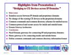 highlights from presentation 2 bridging to ce devices across ip domains