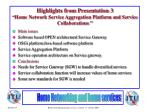 highlights from presentation 3 home network service aggregation platform and service collaborations