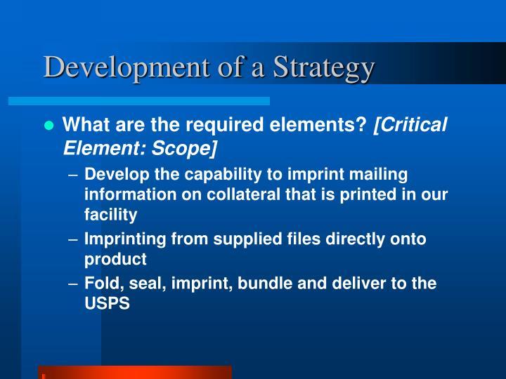 Development of a Strategy