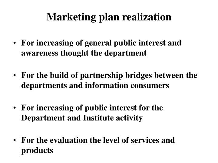 Marketing plan realization