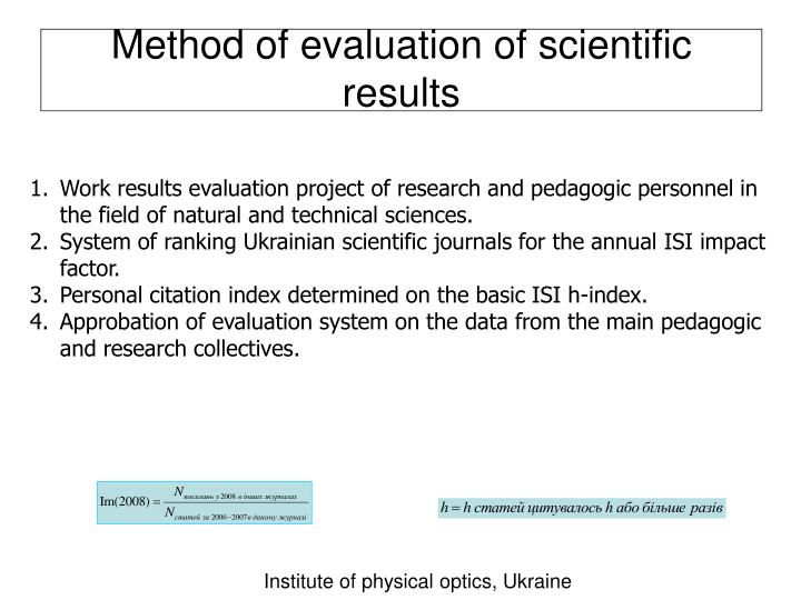 Method of evaluation of scientific results