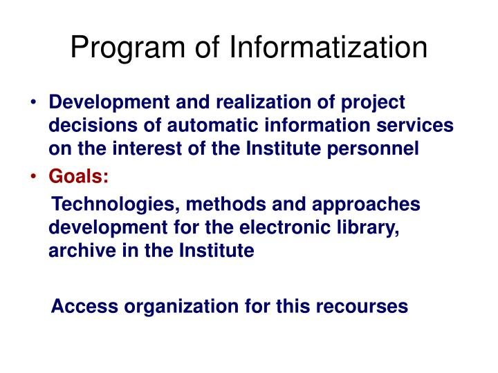 Program of Informatization