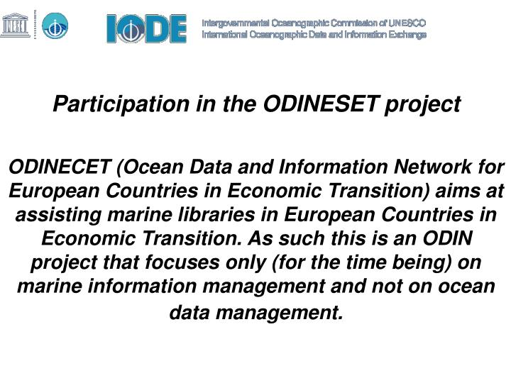 Participation in the ODINESET project