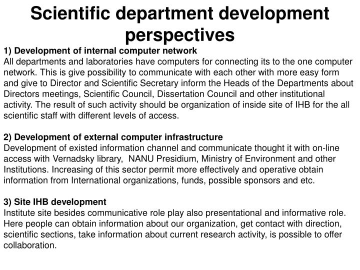 Scientific department development perspectives