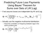 predicting future loss payments using bayes theorem for sums over sets of ay lag