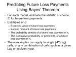 predicting future loss payments using bayes theorem