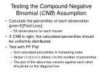 testing the compound negative binomial cnb assumption