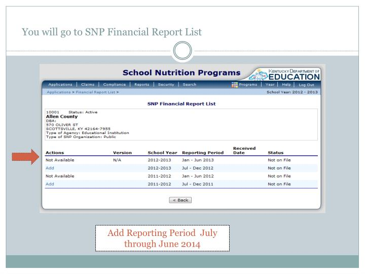 You will go to SNP Financial Report List