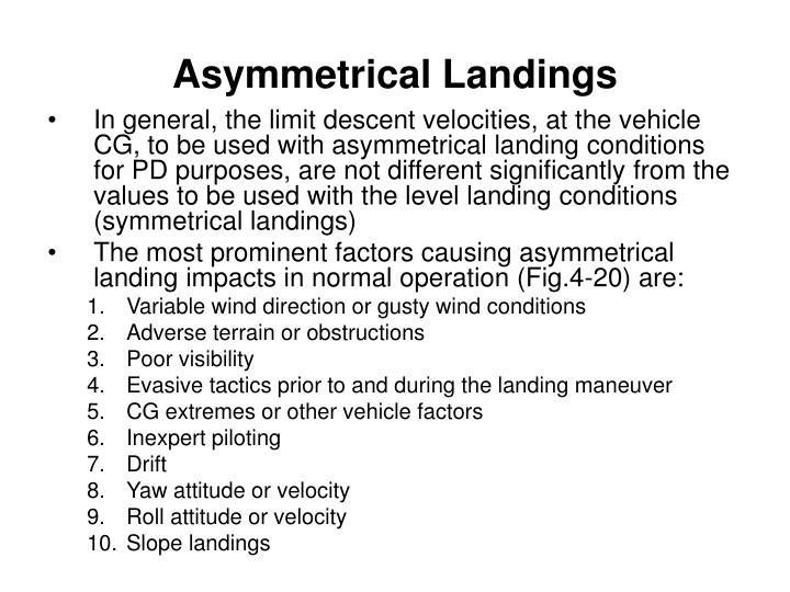 Asymmetrical Landings