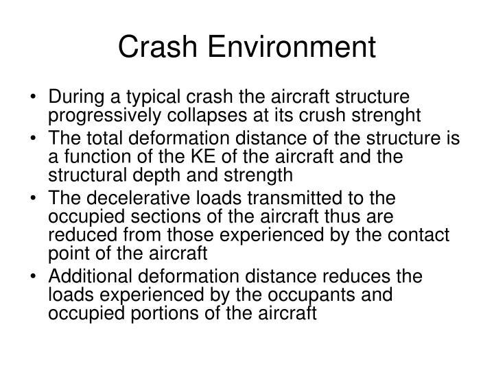 Crash Environment