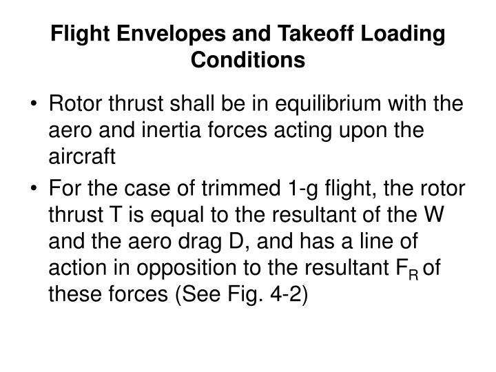 Flight Envelopes and Takeoff Loading Conditions