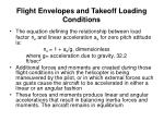 flight envelopes and takeoff loading conditions3
