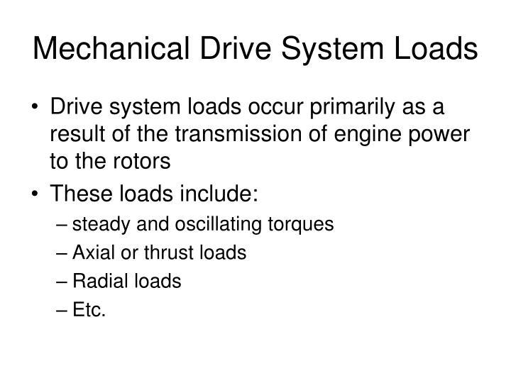 Mechanical Drive System Loads