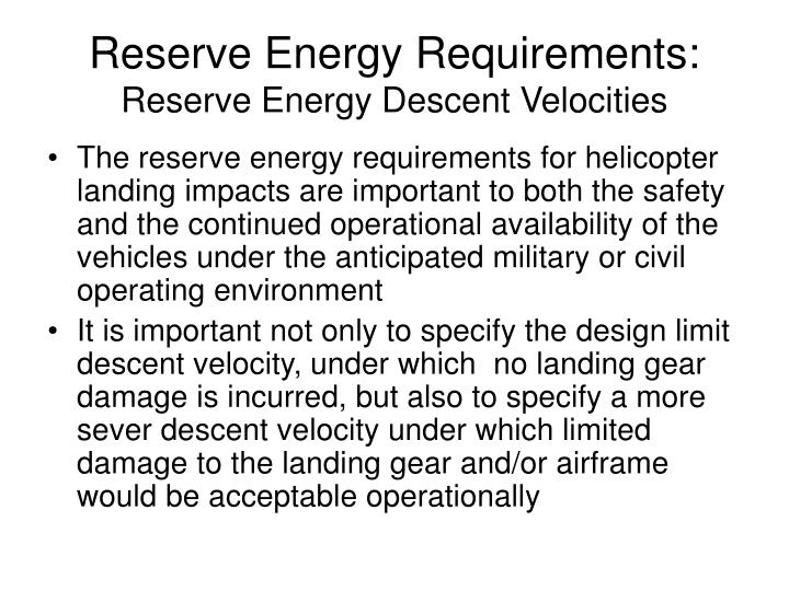 Reserve Energy Requirements: