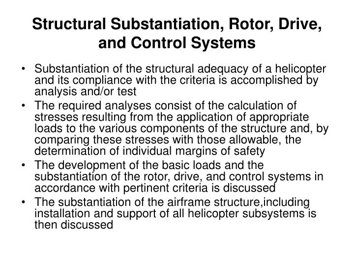 Structural Substantiation, Rotor, Drive, and Control Systems