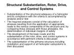 structural substantiation rotor drive and control systems