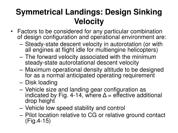 Symmetrical Landings: Design Sinking Velocity