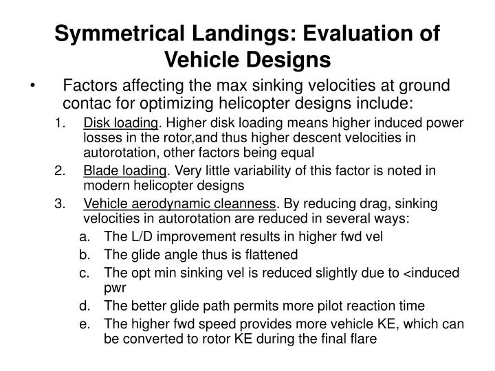 Symmetrical Landings: Evaluation of Vehicle Designs