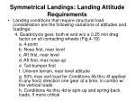 symmetrical landings landing attitude requirements3
