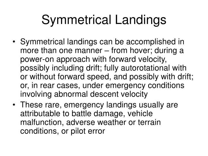 Symmetrical Landings