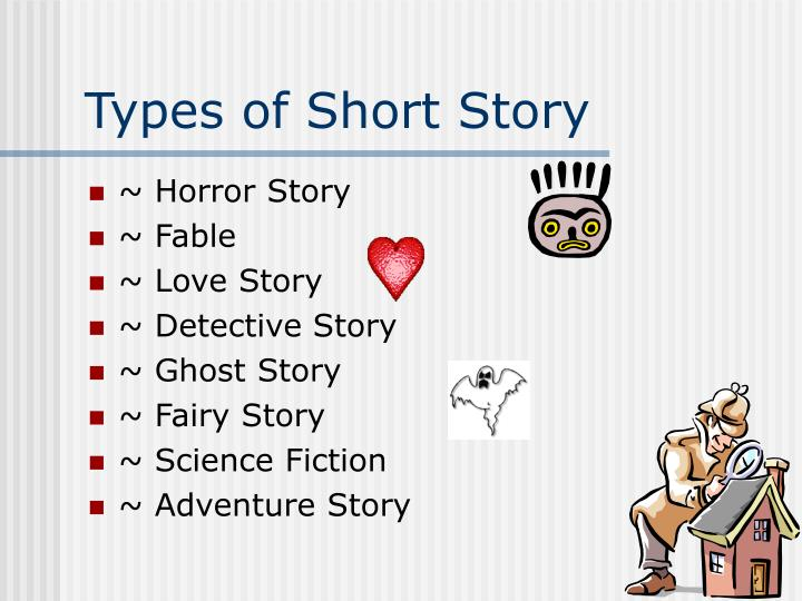 Types of Short Story